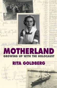 Motherland : Growing Up with the Holocaust, Paperback Book