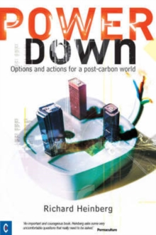 Powerdown : Options and Actions for a Post-carbon Society, Paperback Book