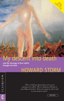 My Descent into Death : and the Message of Love Which Brought Me Back, Paperback Book