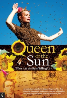 Queen of the Sun : What are the Bees Telling Us?, Paperback Book