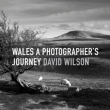Wales: A Photographer's Journey, Hardback Book