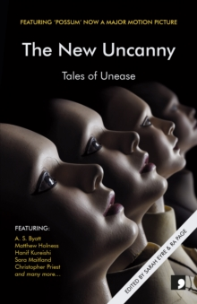 The New Uncanny : Tales of Unease, Paperback / softback Book