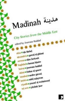 Madinah : City Stories from the Middle East, Paperback Book
