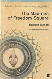The Madman of Freedom Square, Paperback / softback Book