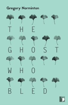 The Ghost Who Bled, Paperback Book