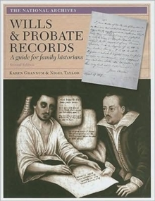 Wills and Probate Records : A Guide for Family Historians, Paperback Book