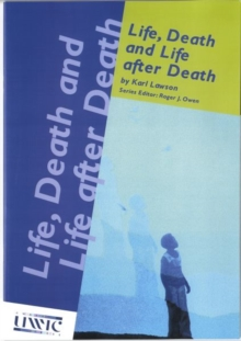 Life, Death and Life After Death, Paperback Book