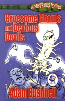 Gruesome Ghouls and Devious Devils, Paperback Book