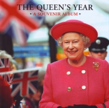 The Queen's Year : A Souvenir Album, Hardback Book