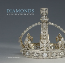 Diamonds: a Jubilee Celebration, Hardback Book