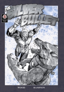 The Silver Bullet : 1, Paperback / softback Book