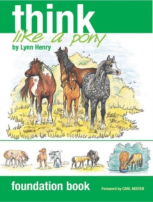 Think Like a Pony: Foundation Book, Paperback / softback Book