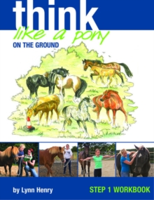 Think Like a Pony on the Ground: Work Book Bk. 1, Paperback / softback Book