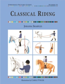 Classical Riding, Paperback / softback Book