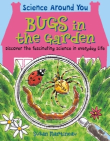Bugs in the Garden, Paperback / softback Book