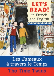 The Time Twins/Les jumeaux a travers le temps, Paperback / softback Book