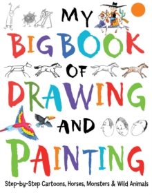 My Big Book of Drawing and Painting, Paperback Book