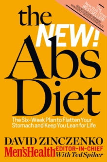 The New Abs Diet : The 6-week plan to flatten your stomach and keep you lean for life, Paperback / softback Book