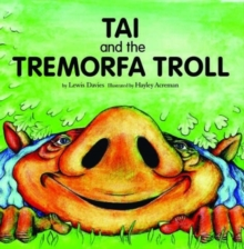 Tai and the Tremorfa Troll, Paperback / softback Book