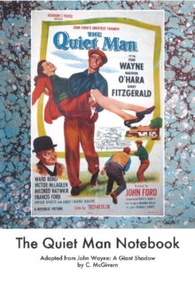 Quiet Man Notebook, Paperback / softback Book