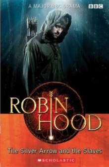 Robin Hood: The Silver Arrow and the Slaves Audio Pack, Paperback Book