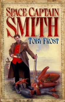 Space Captain Smith, Paperback Book