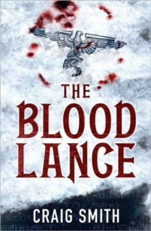 The Blood Lance, Hardback Book