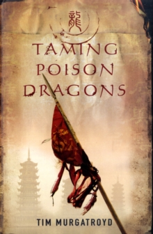 Taming Poison Dragons, Hardback Book
