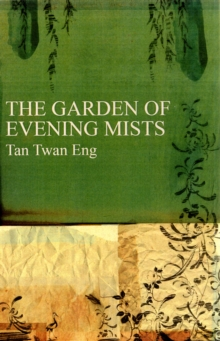 The Garden of Evening Mists, Hardback Book