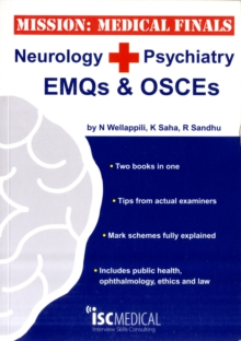 Mission: Medical Finals - Neurology + Psychiatry EMQs and OSCEs : ', Paperback Book