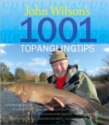 John Wilson's 1001 Top Angling Tips, Hardback Book