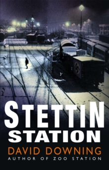 Stettin Station, Paperback / softback Book