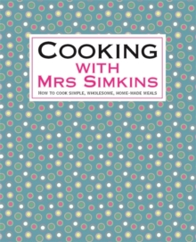 Cooking With Mrs Simkins, Hardback Book