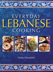 Everyday Lebanese Cooking, Paperback Book