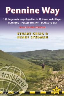 Pennine Way : Edale to Kirk Yetholm: Route Guide with Planning, Places to Stay, Places, Paperback Book