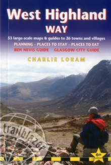 West Highland Way : 53 Large-Scale Walking Maps & Guides to 26 Towns and Villages - Planning, Places to Stay, Places to Eat - Glasgow to Fort William, Paperback Book