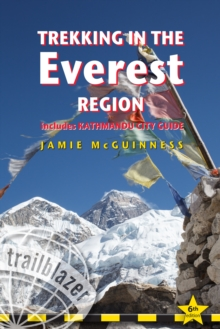Trekking in the Everest Region : Practical Guide with 27 Detailed Route Maps & 52 Village Plans, Includes Kathmandu City Guide, Paperback Book
