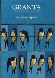 Granta 106 : Fiction Special, Paperback / softback Book