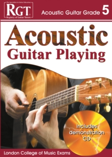 Acoustic Guitar Playing : Grade 5, Paperback Book