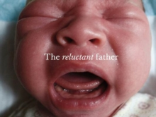 The Reluctant Father, Hardback Book