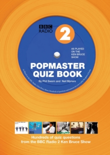 Popmaster Quiz Book, BBC Radio : Hundreds of Questions from the Ken Bruce Show No. 2, Paperback Book