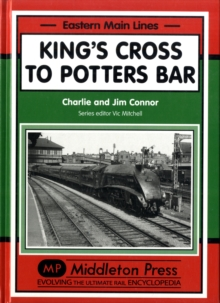 King's Cross to Potters Bar, Hardback Book
