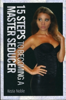 15 Steps to Becoming a Master Seducer, Paperback Book
