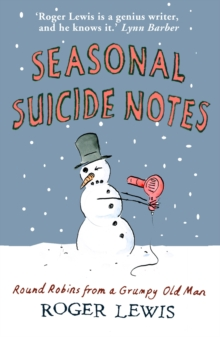 Seasonal Suicide Notes : My Life as it is Lived, Hardback Book