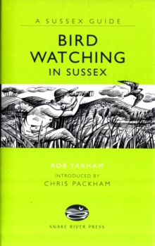 Bird Watching in Sussex, Hardback Book