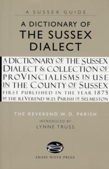 A Dictionary of the Sussex Dialect, Hardback Book
