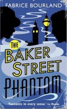 The Baker Street Phantom, Paperback Book