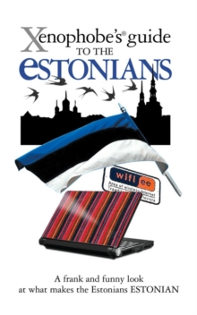 The Xenophobe's Guide to the Estonians, Paperback Book