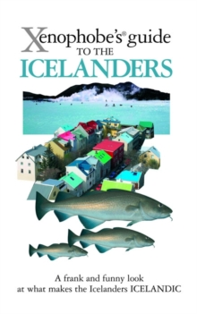 The Xenophobe's Guide to the Icelanders, Paperback Book