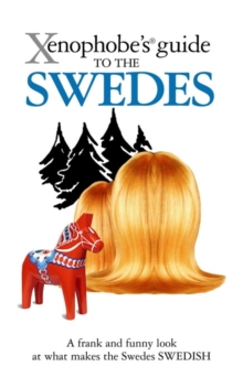 The Xenophobe's Guide to the Swedes, Paperback Book